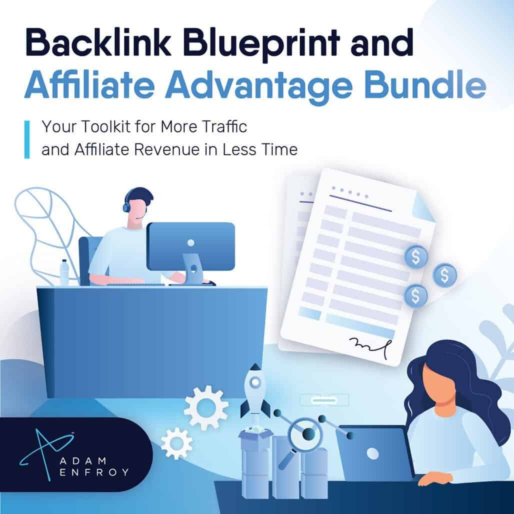 Adam Enfroy backlink blueprint affiliate advantage bundle free download