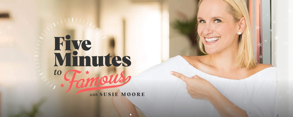 Susie Moore Five minutes to famous free download