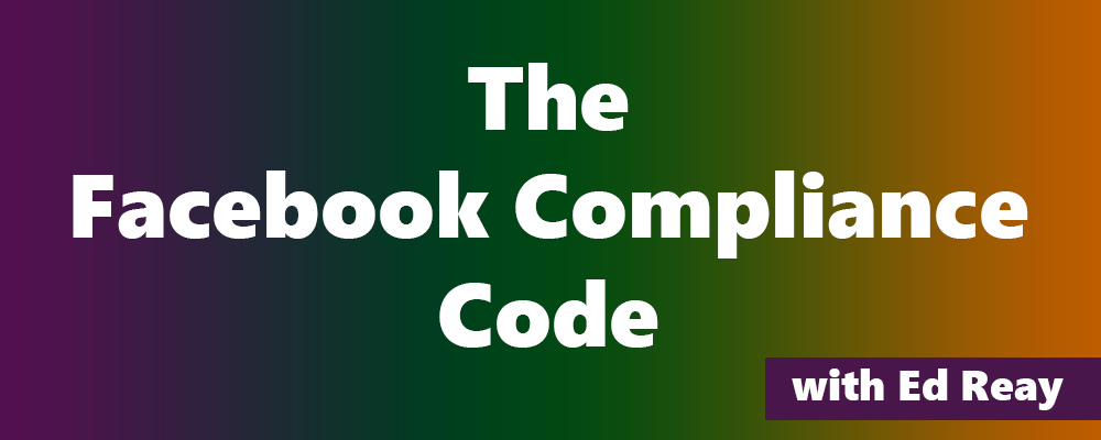 Ed Reay The facebook compliance code free download